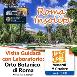 roma insolita, roma, visita guidata, orto botanico